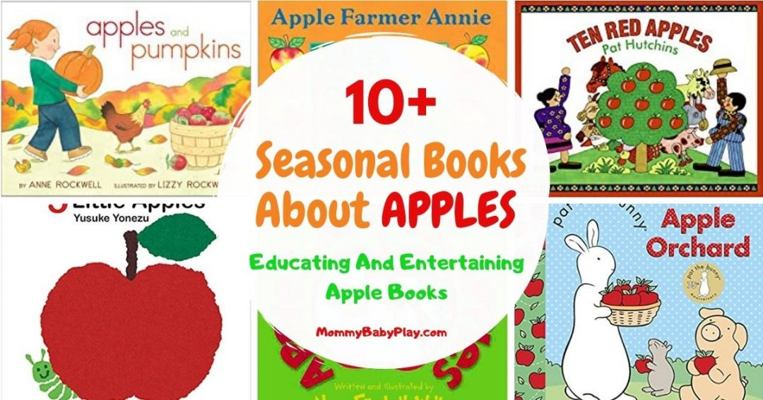 Fun & Educating Books About Apples Your Toddler Will Enjoy