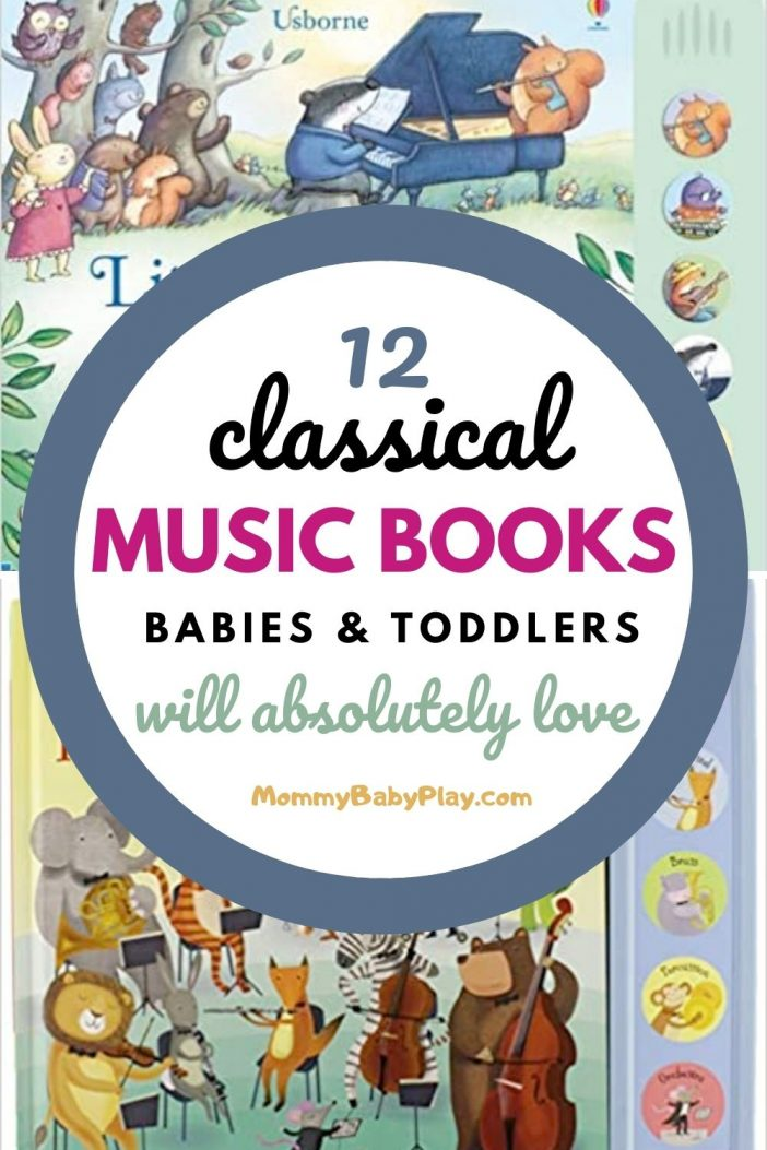 12 Classical Music Books For Babies & Toddlers {They Will Absolutely LOVE}