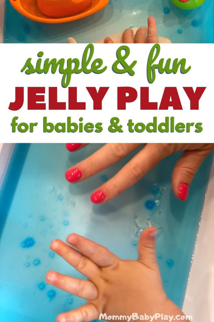 Simple & Fun Jelly Play For Babies & Toddlers!