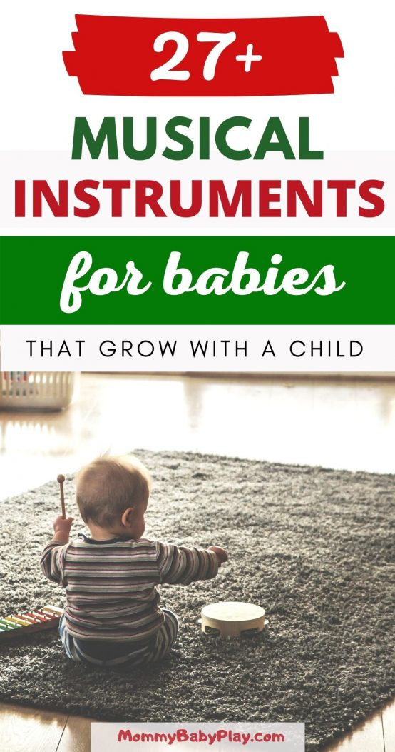 27+ Awesome Musical Instruments For Babies That Grow With a Child!