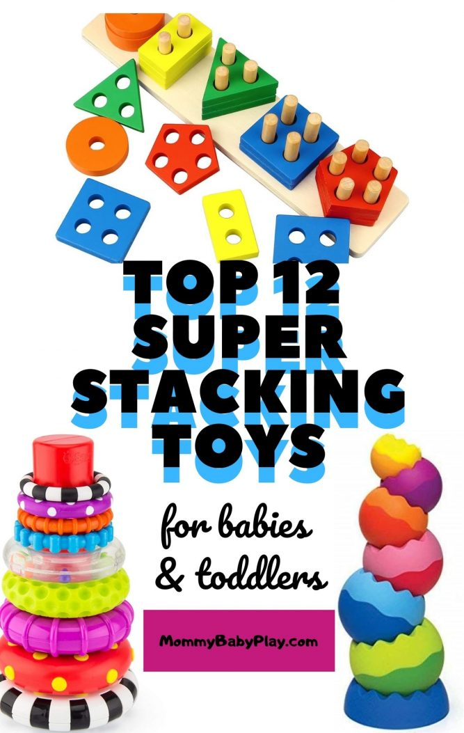 Top 12 Stacking Toys For Babies & Toddlers