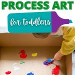 toddler process art in a box